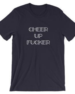 Cheer Up Fucker Short Sleeve Jersey Navy T-Shirt