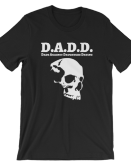 Dads Against Daughters Dating Black T-Shirt