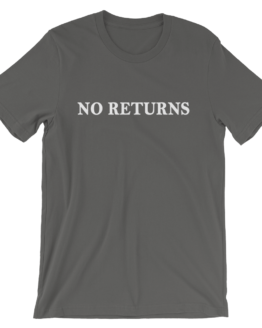 No Returns Short Sleeve Jersey Asphalt T-Shirt