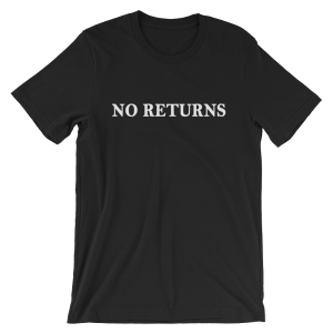 No Returns Short Sleeve Jersey Black T-Shirt
