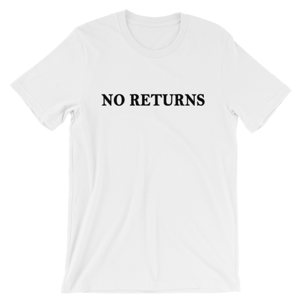 No Returns Short Sleeve Jersey White T-Shirt