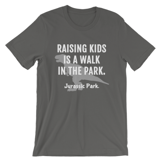 Raising Kids Is A Walk In The Park. Jurassic Park Short Sleeve Jersey Forest Asphalt T-Shirt