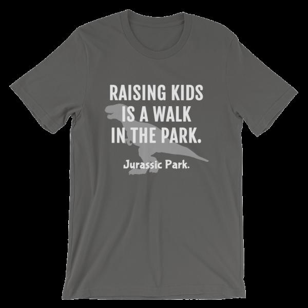 Raising Kids Is A Walk In The Park. Jurassic Park Short Sleeve Jersey Forest Asphalt T-Shirt