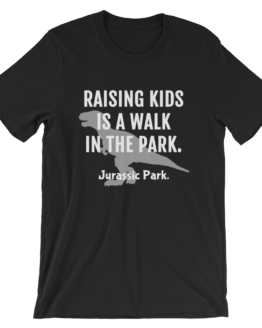 Raising Kids Is A Walk In The Park. Jurassic Park Short Sleeve Jersey Forest Black T-Shirt