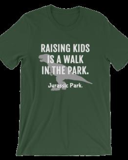 Raising Kids Is A Walk In The Park. Jurassic Park Short Sleeve Jersey Forest Green T-Shirt