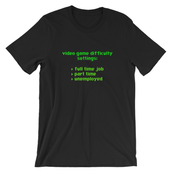 Video Game Difficulty Settings Black T-Shirt