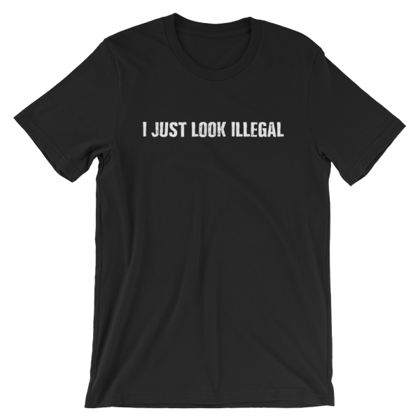 I Just Look Illegal Short Sleeve Jersey Black T-Shirt