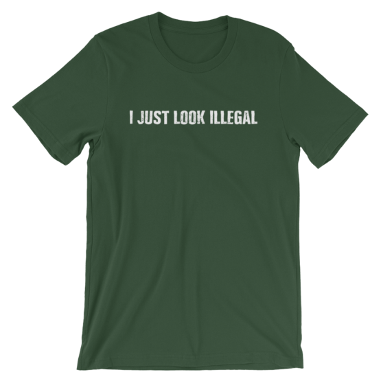 I Just Look Illegal Short Sleeve Jersey Forest Green T-Shirt