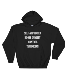 Self-appointed Booze Quality Control Technician Black Hoodie