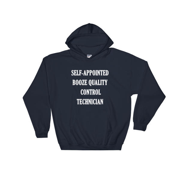 Self-appointed Booze Quality Control Technician Navy Hoodie