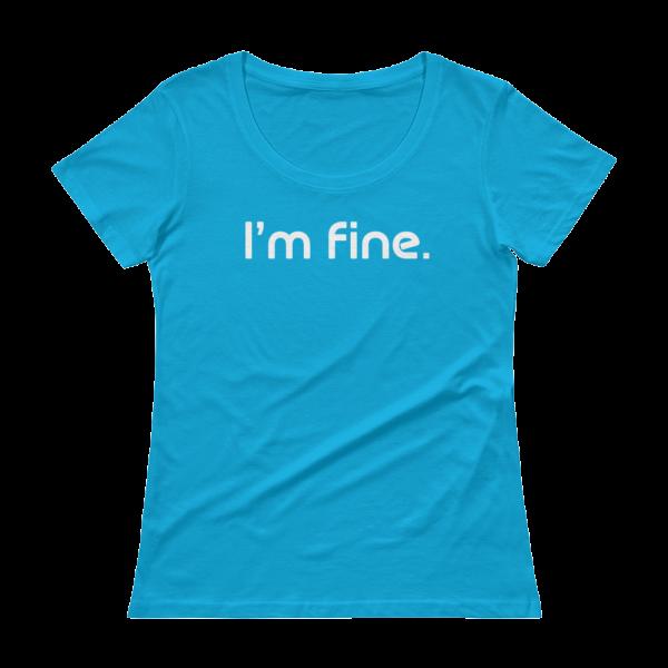'm Fine Ladies Sheer Scoopneck Blue T-Shirt