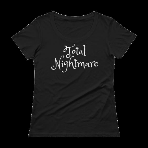 Total Nightmare Ladies' Scoopneck Black T-Shirt