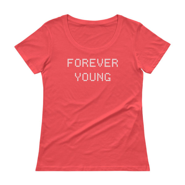 Forever Young Ladies' Scoopneck Coral T-Shirt