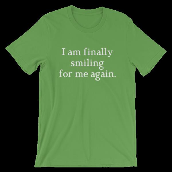 I Am Finally Smiling For Me Again Short-Sleeve Unisex Green T-Shirt
