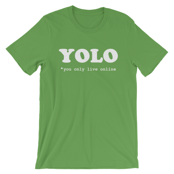 YOLO You Only Live Online Short-Sleeve Green T-Shirt