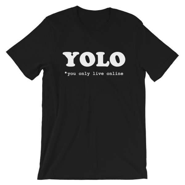 YOLO You Only Live Online Short-Sleeve Black T-Shirt