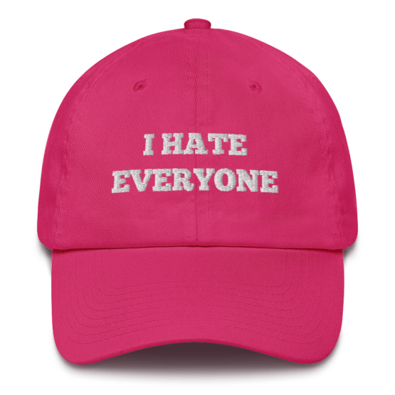 I Hate Everyone Bright Pink Cotton Cap Front