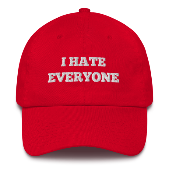 I Hate Everyone Red Cotton Cap Front
