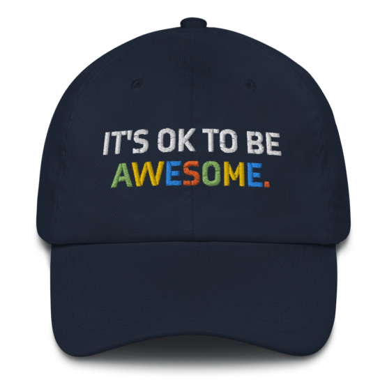 It's OK To Be Awesome Navy Dad hat Front