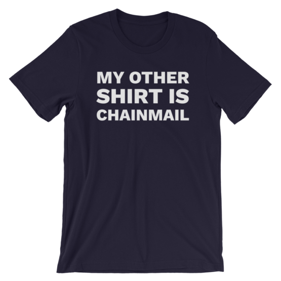 My Other Shirt Is Chainmail Navy T-Shirt