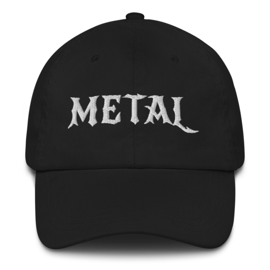 Embroidered Metal Dad hat front