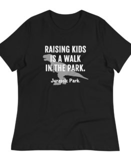Raising Kids Is A Walk In The Park Women's Black T-Shirt