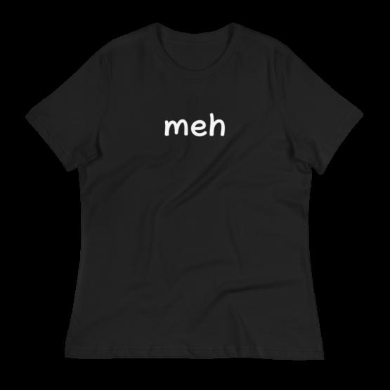 Meh Women's Relaxed Black T-Shirt
