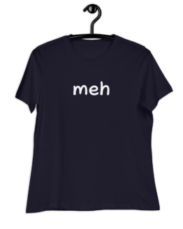 Meh women's relaxed Navy t-shirt on hanger