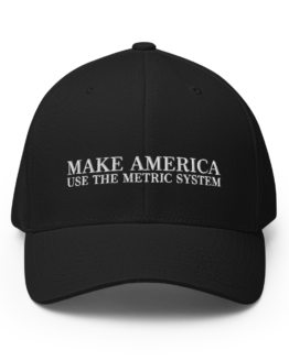 Make America Use The Metric System Structured Twill Cap Black