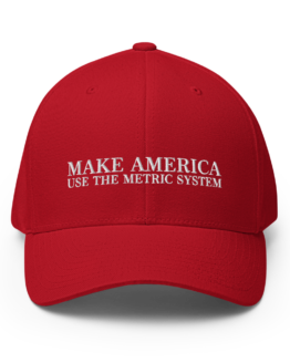 Make America Use The Metric System Structured Twill Cap Red