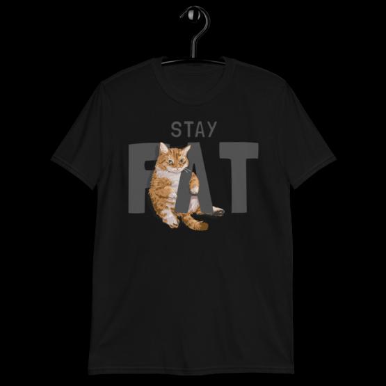 Stay Fat Short-Sleeve Unisex T-Shirt Black