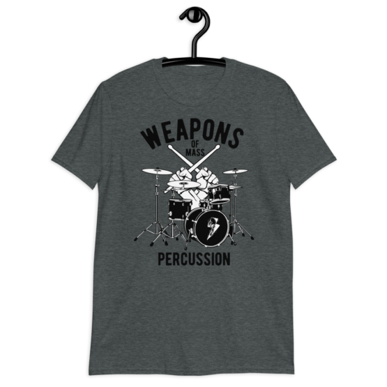 Weapons Of Mass Percussion Short-Sleeve Unisex T-Shirt