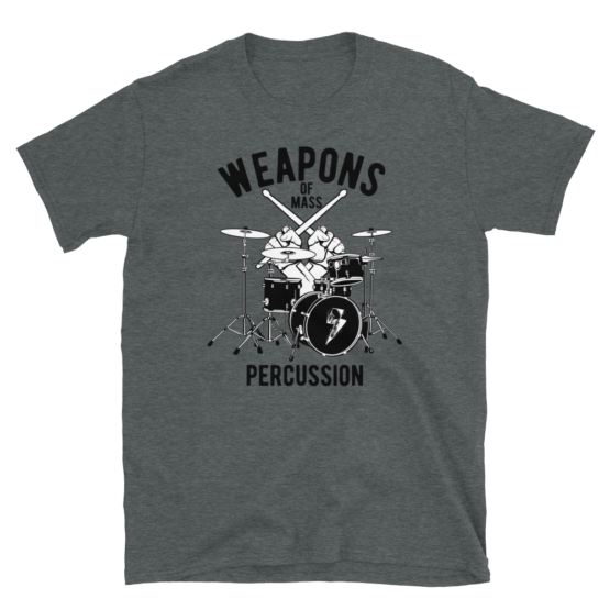 Weapons Of Mass Percussion Short-Sleeve Unisex T-Shirt flat