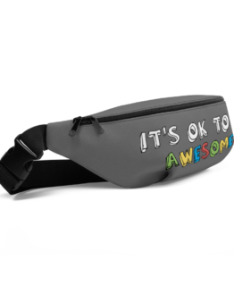 It's OK To Be Awesome Fanny Pack Side